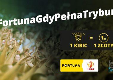 #FortunaGdyPełnaTrybuna